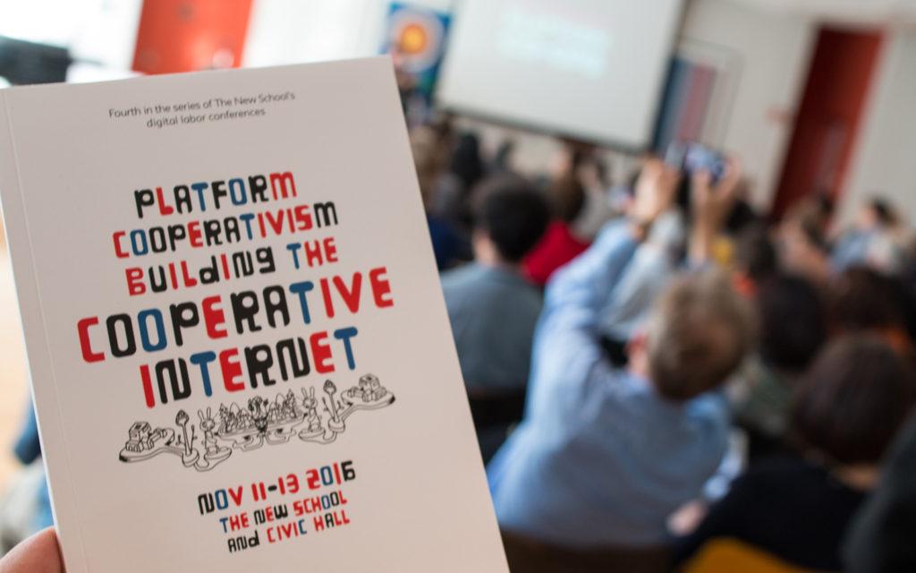 Platform Cooperativism 2016: Building the Cooperative Internet. New York, 2016 | Trebor Scholz | CC BY-NC-SA